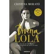 Divina Lola / Divine Lola, Paperback/Cristina Morato