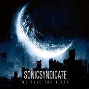 Sonic Syndicate - We Rule the Night (0727361248222) (1 CD)