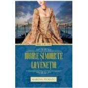 Iubire si moarte la Venetia - Marina Fiorato