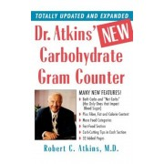 Dr. Atkins' New Carbohydrate Gram Counter: More Than 1200 Brand-Name and Generic Foods Listed with Carbohydrate, Protein, and Fat Contents, Paperback