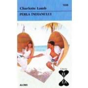 Perla indianului - Charlotte Lamb