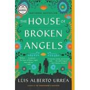 The House of Broken Angels, Paperback/Luis Alberto Urrea
