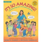 It's So Amazing!: A Book about Eggs, Sperm, Birth, Babies, and Families, Paperback