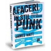 Afaceri in stil punk - James Watt