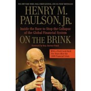 On the Brink: Inside the Race to Stop the Collapse of the Global Financial System, Paperback