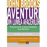 Aventuri din lumea afacerilor. Povesti de succes si esecuri rasunatoare de pe Wall Street (eBook)
