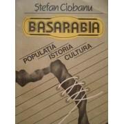 Basarabia Populatia Istoria Cultura - Stefan Ciobanu