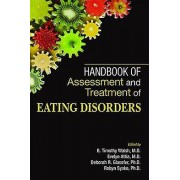 Handbook of Assessment and Treatment of Eating Disorders by B. Timo...