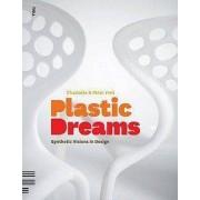 Fiell Książka Plastic Dreams: Synthetic Visions in Design