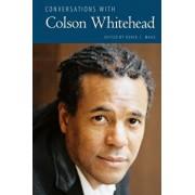 Conversations with Colson Whitehead, Paperback/Derek C. Maus