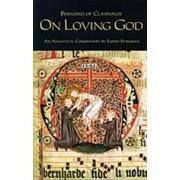 Bernard of Clairvaux: On Loving God, Paperback