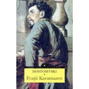 Fratii Karamazov vol.I and II