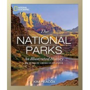 National Geographic: The National Parks: An Illustrated History, Hardcover