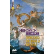 Dincolo de bine si rau - Friedrich Nietzsche