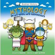 Mythology: Oh My! Gods and Goddesses 'With Poster', Paperback/Simon Basher