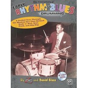 The Commandments of Early Rhythm and Blues Drumming: A Guided Tour Through the Musical Era That Birthed Rock 'n' Roll, Soul, Funk, and Hip-Hop, Book &, Paperback