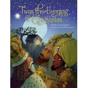 'Twas the Evening of Christmas, Hardcover/Glenys Nellist
