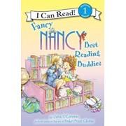 Fancy Nancy: Best Reading Buddies, Paperback/Jane O'Connor