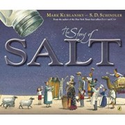 The Story of Salt, Paperback/Mark Kurlansky