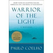 HarperOne Warrior of the Light: A Manual
