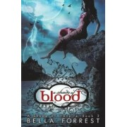 A Shade of Vampire 2: A Shade of Blood, Paperback/Bella Forrest