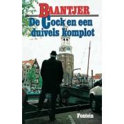 De Fontein Romans & Spanning De Cock en een duivels komplot - A.C. Baantjer - ebook