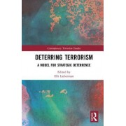 Deterring Terrorism: A New Model for Conflict Management