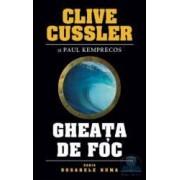 Gheata de foc - Clive Cussler