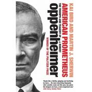 American Prometheus. The Triumph and Tragedy of J. Robert Oppenheimer, Paperback/Martin J. Sherwin