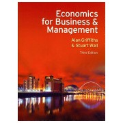 Economics for Business and Management (Griffiths Alan)(Paperback) (9780273735243)