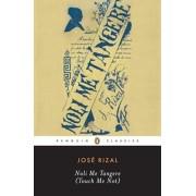 Noli Me Tangere (Touch Me Not), Paperback/Jose Rizal