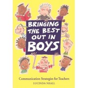 Bringing the Best Out in Boys. Communication Strategies for Teachers, Paperback/Lucinda Neall