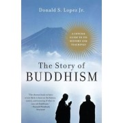 The Story of Buddhism: A Concise Guide to Its History & Teachings, Paperback