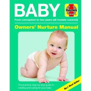 Haynes-Group Baby Owners' Nurture Manual: From Conception to Two Years (All Models Covered) (