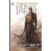 The Hedge Knight: A Game of Thrones Prequel Graphic Novel, Paperback/George R. R. Martin