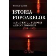 Istoria popoarelor din sud-estul Europei in epoca moderna 1789-1923