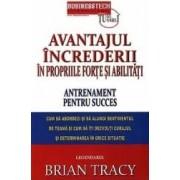 Avantajul increderii in propriile forte si abilitati - Brian Tracy