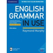 English Grammar in Use Book with Answers and Interactive eBook A Self-Study Reference and Practice Book for Intermediate Learners of
