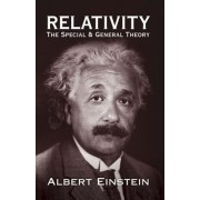 Relativity: The Special and General Theory, Paperback