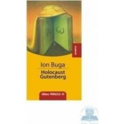 Holocaust Gutenberg - Ion Buga