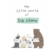 The Little World of Liz Climo, Hardcover