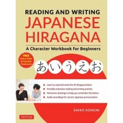 Reading and Writing Japanese Hiragana: A Character Workbook for Beginners (Audio Download & Printable Flash Cards), Paperback/Emiko Konomi