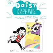 Daisy Dreamer and the World of Make-Believe, Paperback