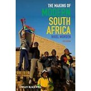 The Making of Modern South Africa 5E by Nigel Worden