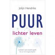 Puur lichter leven - Jolijn Hendriks