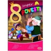 8 Super povesti Pinocchio Pestisorul de aur...