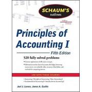 Schaum's Outline of Principles of Accounting I, Paperback/Joel J. Lerner