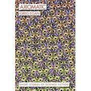 Axiomatic: Short Stories of Science Fiction, Paperback/Greg Egan