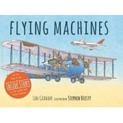 Flying Machines, Hardcover/Ian Graham