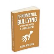 Fenomenul bullying: 8 strategii pentru a-i pune capat/Signe Whitson